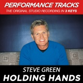 Steve Green - Holding Hands (Performance Tracks)