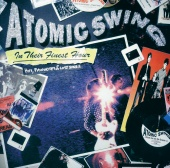 Atomic Swing - In Their Finest Hour