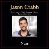 Jason Crabb - Near [Performance Tracks]