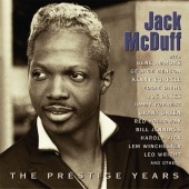 Jack McDuff - The Prestige Years
