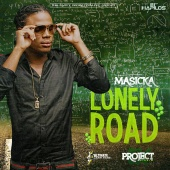 Masicka - Lonely Road - Single