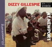 Dizzy Gillespie - At Newport (Expanded Edition)