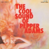 Pepper Adams - The Cool Sound of Pepper Adams