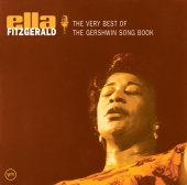 Ella Fitzgerald - The Very Best Of The Gershwin Songbook