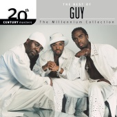 Guy - 20th Century Masters: The Millennium Collection: The Best Of Guy