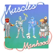 Muscles - Manhood (Deluxe)