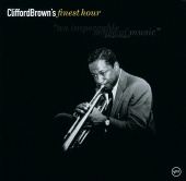 Clifford Brown - Finest Hour: Clifford Brown