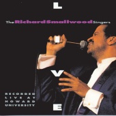 Richard Smallwood - The Richard Smallwood Singers Live [Live]