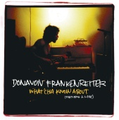 Donavon Frankenreiter - What'cha Know About