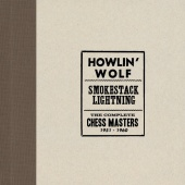 Howlin' Wolf - Smokestack Lightning /The Complete Chess Masters 1951-1960
