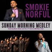 Smokie Norful - Sunday Morning Medley