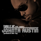 Johnta Austin - Turn It Up
