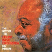 The Count Basie Orchestra - The Best Of The Count Basie Orchestra On Denon
