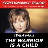 Twila Paris - The Warrior Is A Child (Performance Tracks)