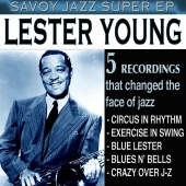 Lester Young - Savoy Jazz Super EP: Lester Young