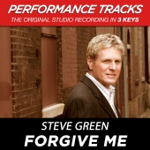 Steve Green - Forgive Me [Performance Tracks]