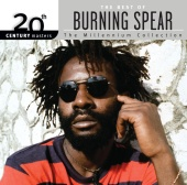 Burning Spear - 20th Century Masters: The Millennium Collection: Best Of Burning Spear