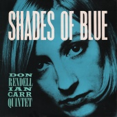 The Don Rendell / Ian Carr Quintet - Shades Of Blue