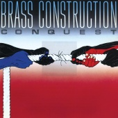 Brass Construction - Conquest [Expanded Edition]