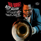 Dizzy Gillespie - New Wave!