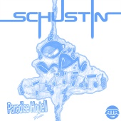 Schustin - Paradise Ho (Please) Tell