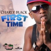 Charly Black - First Time