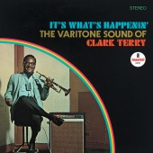 Clark Terry - It's What's Happenin' - The Varitone Sound Of Clark Terry