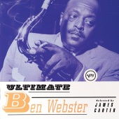 Ben Webster - Ultimate Ben Webster