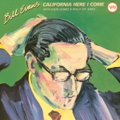 Bill Evans - California, Here I Come