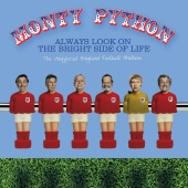 Monty Python - Always Look On The Bright Side Of Life (The Unofficial England Football Anthem)