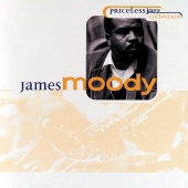 James Moody - Priceless Jazz 40 : James Moody