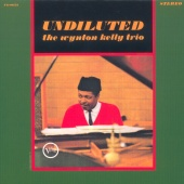Wynton Kelly - Undiluted