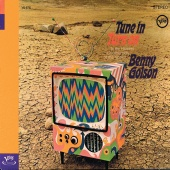 Benny Golson - Tune In, Turn On The Hippest Commercials Of The Sixties