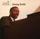 Jimmy Smith - The Definitive Collection