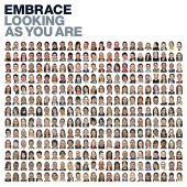 Embrace - Looking As You Are