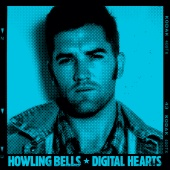 Howling Bells - Digital Hearts
