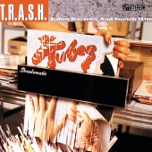The Tubes - T.R.A.S.H. - Tubes Rarities And Smash Hits
