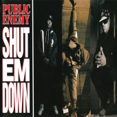 Public Enemy - Shut Em Down