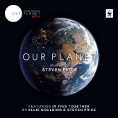 Steven Price - Our Planet (Music from the Netflix Original Series)