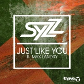 Syzz - Just Like You (feat. Max Landry)