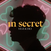 Sezairi - In Secret
