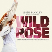 Jessie Buckley - Wild Rose [Official Motion Picture Soundtrack]