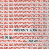 Dimitri Vegas & Like Mike - Untz Untz