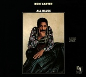 Ron Carter - All Blues (CTI Records 40th Anniversary Edition)
