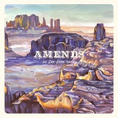 Amends - I Only Feel Alone Around Other People