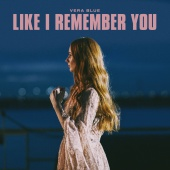 Vera Blue - Like I Remember You