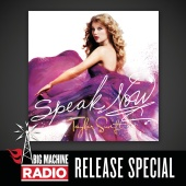 Taylor Swift - Speak Now (Big Machine Radio Release Special)