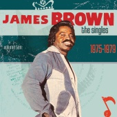 James Brown - The Singles Vol. 10 1975-1979