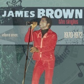 James Brown - The Singles Vol. 7: 1970-1972