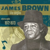 James Brown - The Singles Vol. 8: 1972-1973